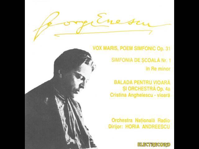 George Enescu - Baladă pentru vioară și orchestră, op.4a