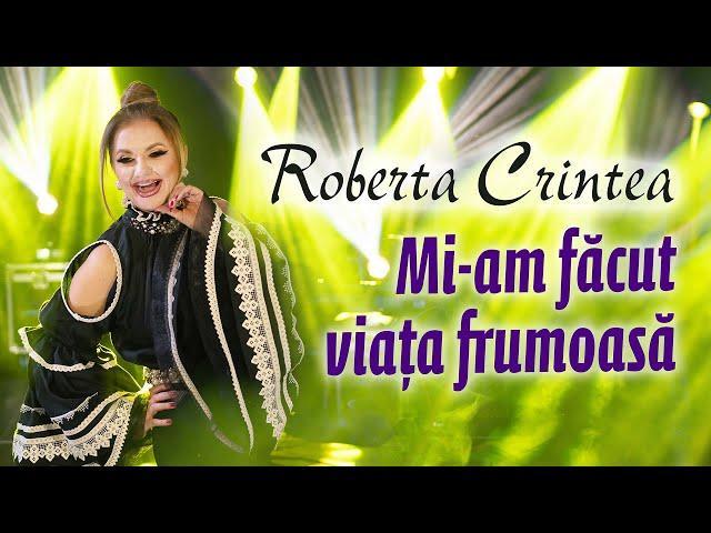 Roberta Crintea - Mi-am făcut viața frumoasa  ???? Colaj NOU de sârbe ????
