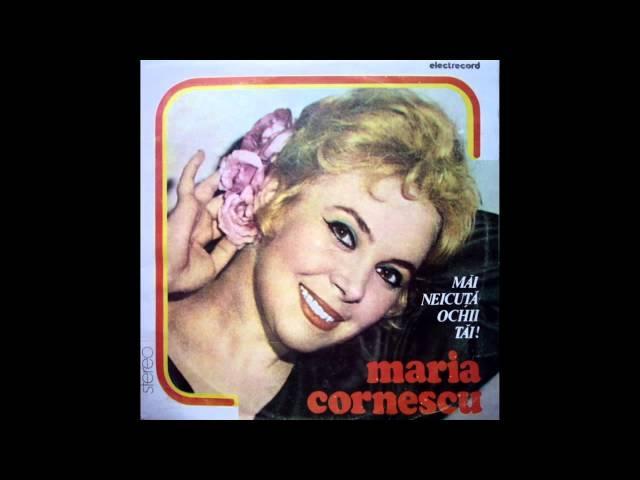 Maria Cornescu - Te-am iubit cu atâta dor