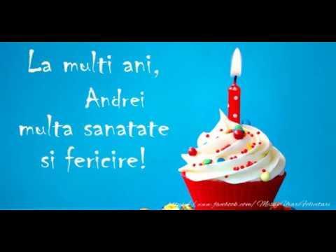 La mulţi ani, Andrei!
