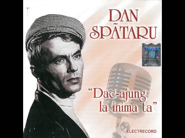 Dan Spătaru - Auzi cum cântă marea