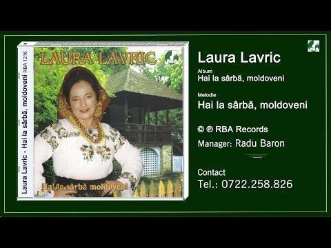 Laura Lavric -  Hai la sârbă, moldoveni