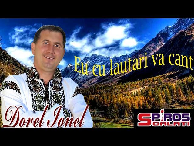 Dorel Ionel - Eu cu lăutari vă cânt