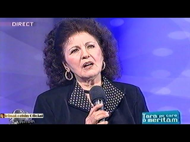 Irina Loghin - Departe te-am lăsat, sătucul meu