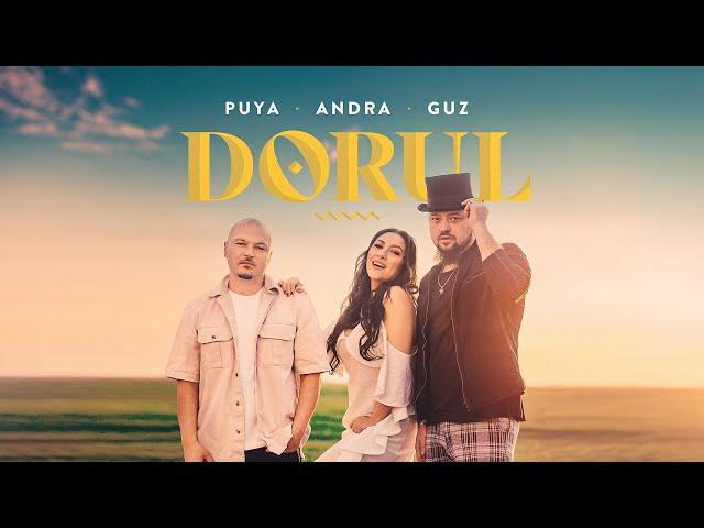 Puya feat. Andra & Guz - Dorul (Videoclip Oficial)