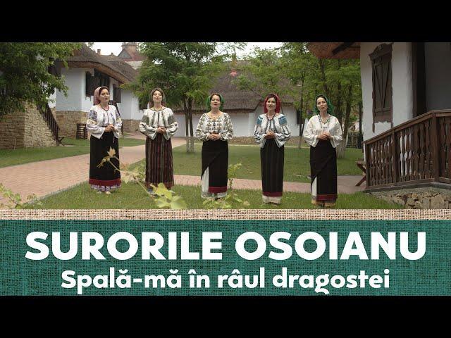 Surorile Osoianu - Spală-mă în râul dragostei