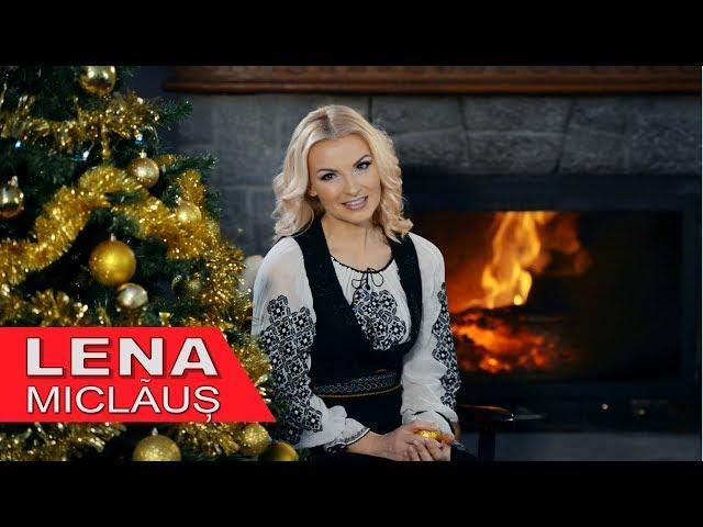 Lena Miclăuş – Iar ne-am strâns toţi de Crăciun