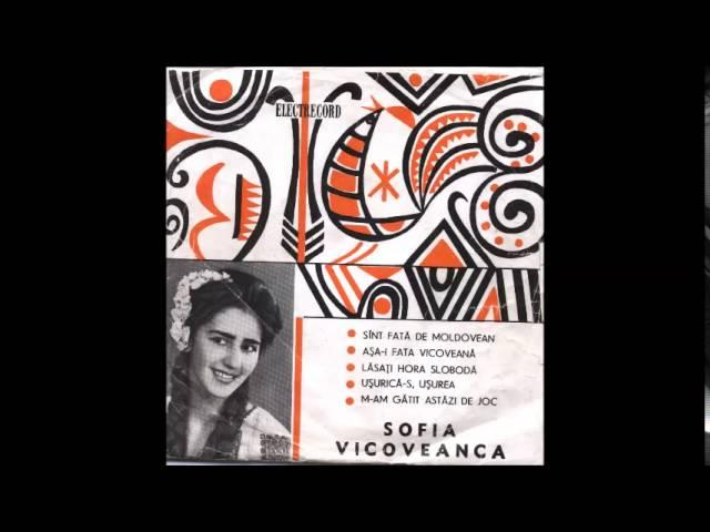 Sofia Vicoveanca - Sunt fată de moldovean