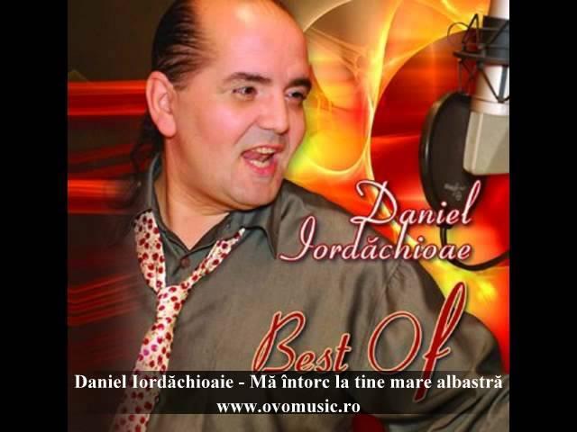 Daniel Iordăchioaie - Mă întorc la tine mare albastră