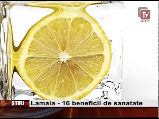 LĂMÂIA - 16 beneficii de sănătate