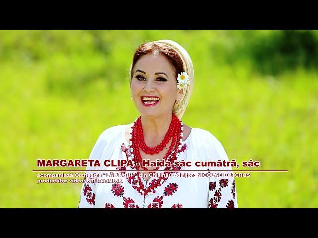 Margareta Clipa - Haida sâc cumătră, sâc