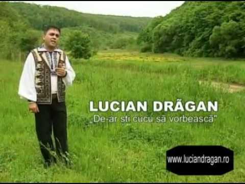 Lucian Drăgan - De-ar şti cucul să vorbească