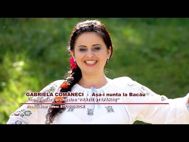 Gabriela Comăneci - Aşa-i nunta la Bacău.