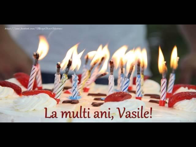 Felicitare muzicala de zi de nastere - La multi ani, Vasile!
