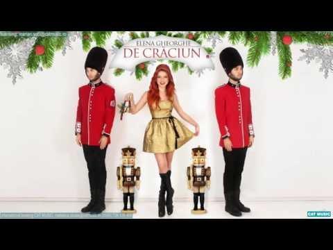 Elena Gheorghe - De Crăciun (Official Single)