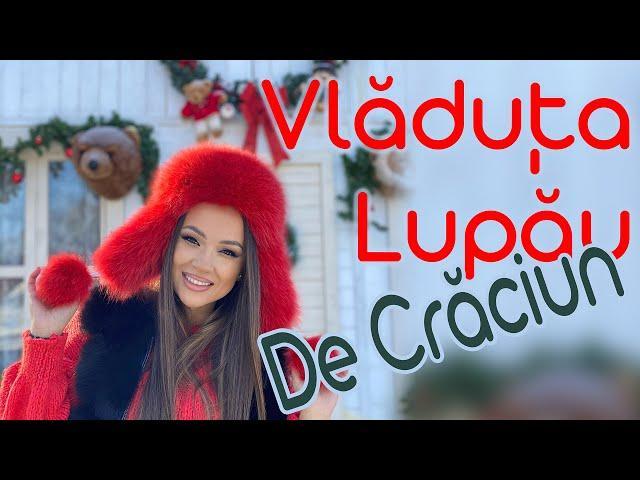 Vladuta Lupau - De Craciun