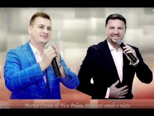 Nicu Paleru & Marian Cozma - Muncesti omule o viata