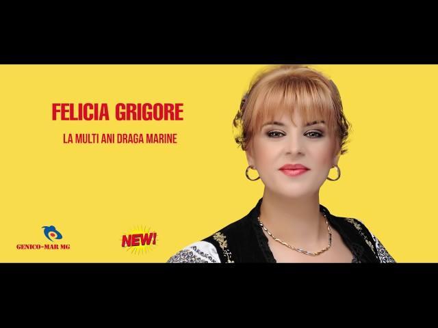 Felicia Grigore : La mulți ani , dragă Mărine !